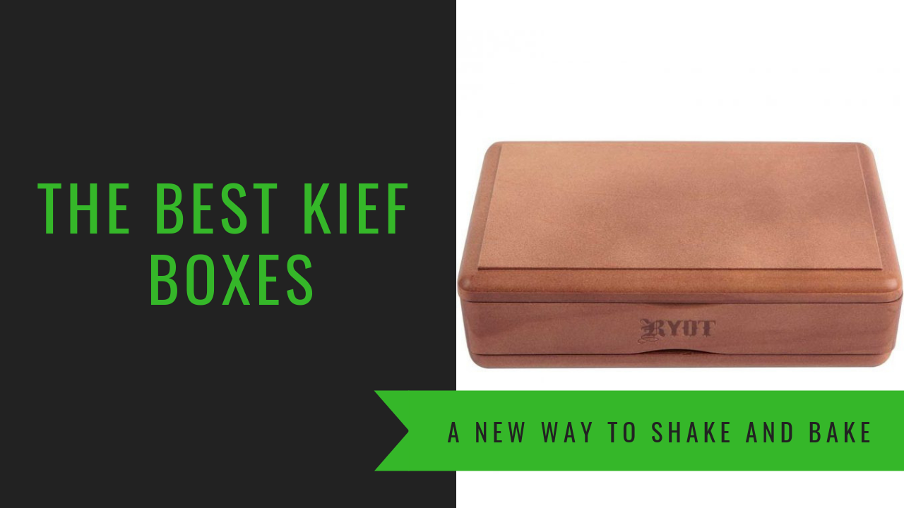 The Best Kief Boxes The Top 5 Kief Boxes That Ive Used